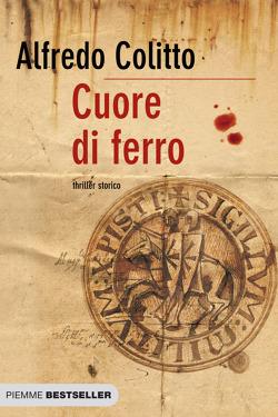 Alfredo Colitto - Cuore Di Ferro (2010)