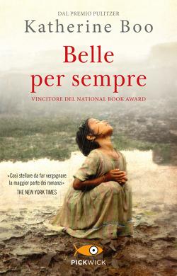 Belle Per Sempre Di Katherine Boo Libri Edizioni Piemme