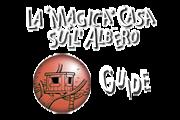 LA MAGICA CASA SULL'ALBERO - Guide