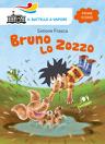 Bruno lo zozzo (Ed. Alta Leggibilità)