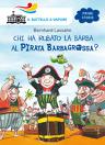 Chi ha rubato la barba al pirata Barbagrossa?