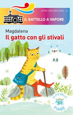 Il gatto con gli stivali di Magdalena | Libri | Edizioni Piemme