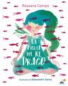 La figlia del re Drago