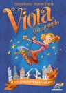 Viola Giramondo - 1. Il momento per volare
