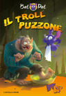 Bat Pat n. 7 - Il troll puzzone