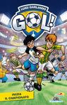 Gol - 3. Inizia il campionato