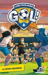 Gol - 5. La sfida decisiva