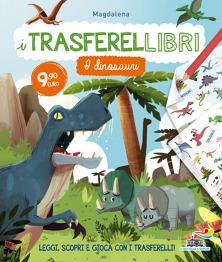 I TRASFERELLIBRI - I dinosauri