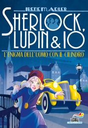 Sherlock, Lupin & Io -15. L'enigma dell'uomo con il cilindro