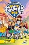 Gol - 9. Il grande ritorno