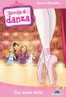 Scuola di danza - 2. Una nuova stella