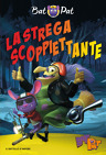 Bat Pat - 1. La strega scoppiettante