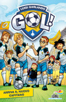 Gol - 8. Arriva il nuovo capitano