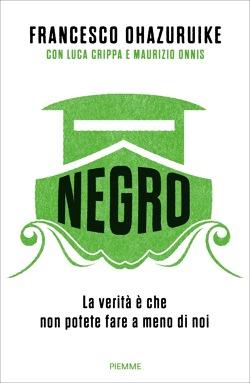 NEGRO Di Francesco Ohazuruike