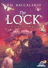 The Lock - 5. La sfida dei ribelli