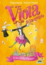 Viola Giramondo - 2. Il re della magia