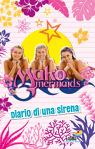 Mako Mermaids - Diario di una sirena