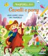 I Trasferellibri - Cavalli e pony