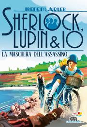 Sherlock, Lupin & Io - 16. La maschera dell'assassino