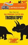 Sai proprio tutto del Triceratopo?
