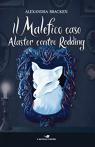 Il malefico caso Alastor contro Redding
