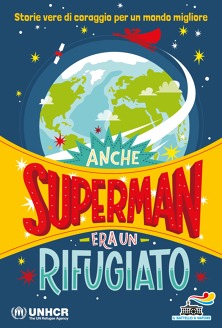 Anche Superman era un rifugiato