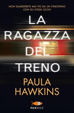 La Ragazza Del Treno Di Paula Hawkins Libri Edizioni Piemme