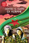 Dentro il cuore di Kobane