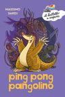 Ping Pong Pangolino