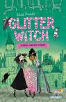 Glitter Witch. Strega contro strega