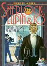 Sherlock, Lupin & Io - 21. Grande inganno al Royal Hotel