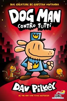 Dog Man contro tutti