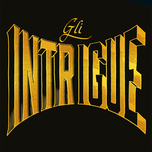 Gli Intrigue